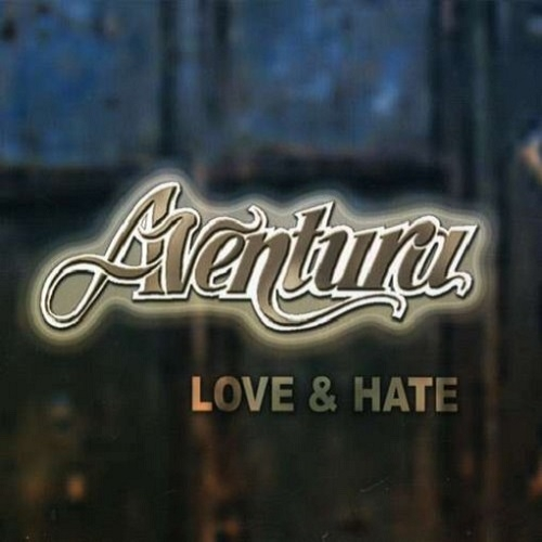 Aventura Love & Hate Cover Art
