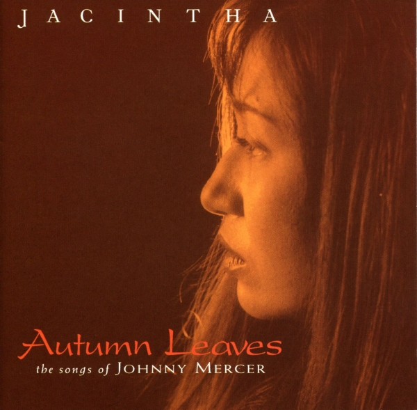 Jacintha Autumn Leaves - The Songs of Johnny Mercer Cover Art