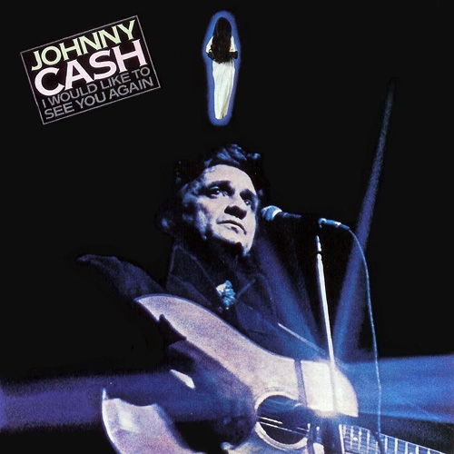 Johnny Cash I Would Like to See You Again cover art