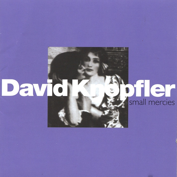 David Knopfler Small Mercies Cover Art