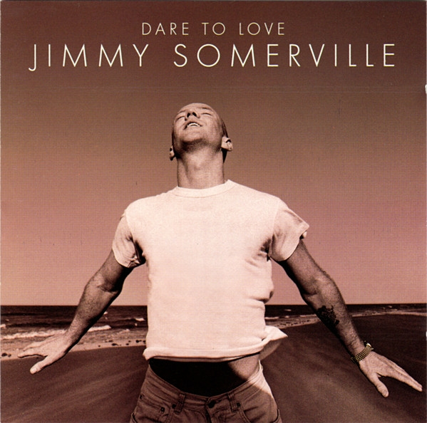 Jimmy Somerville Dare to Love cover art