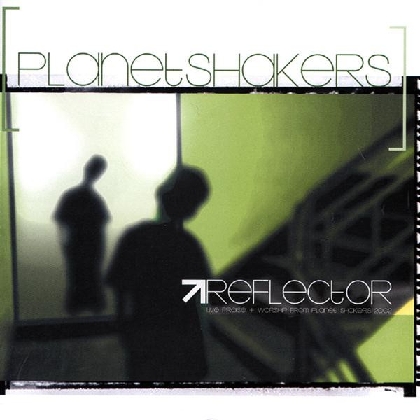 Planetshakers Reflector cover art