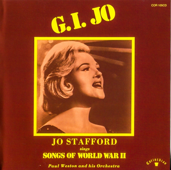 Jo Stafford G.I. Joe: Jo Stafford Sings Songs of World War II cover art
