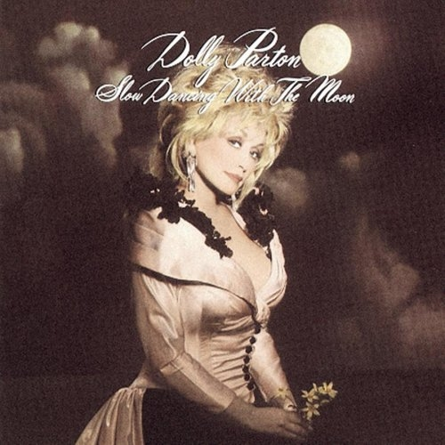 Dolly Parton Slow Dancing With the Moon Cover Art