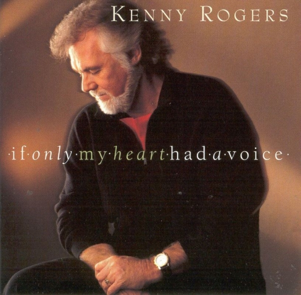 Kenny Rogers If Only My Heart Had a Voice cover art