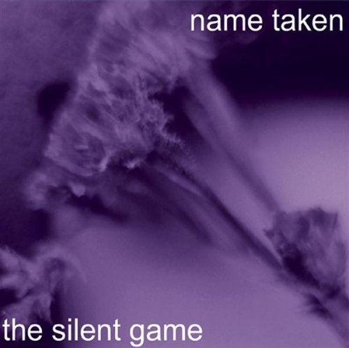 Name Taken The Silent Game cover art