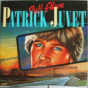 Patrick Juvet Still Alive Cover Art