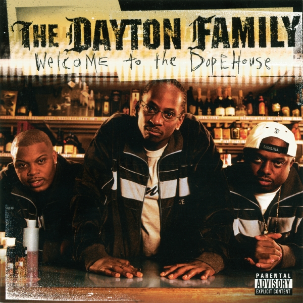 The Dayton Family Welcome to the Dopehouse cover art