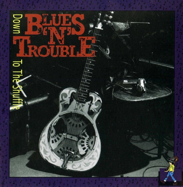 Blues 'n' Trouble Down to the Shuffle Cover Art
