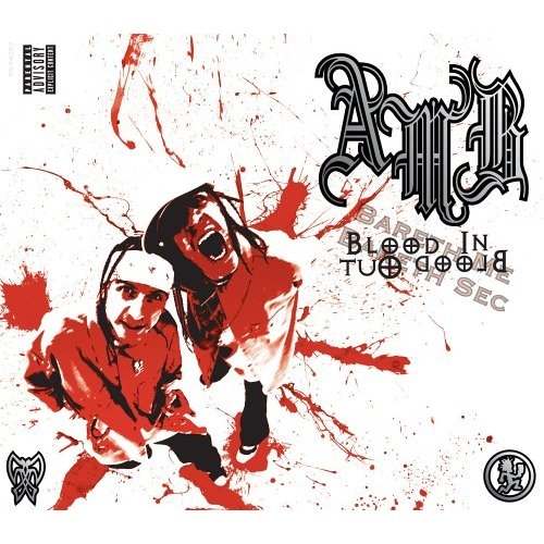 Axe Murder Boyz Blood In Blood Out cover art