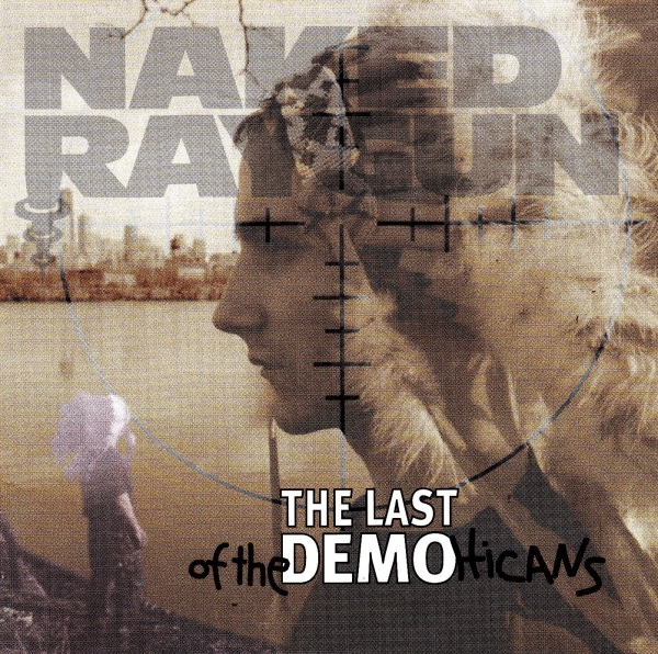 Naked Raygun Last of the Demohicans cover art