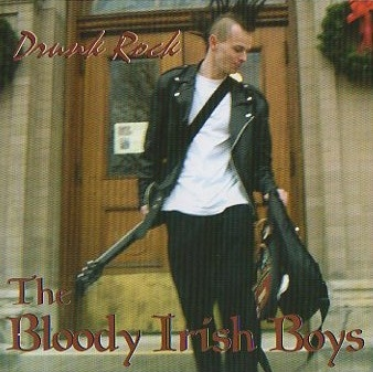 The Bloody Irish Boys Drunk Rock cover art