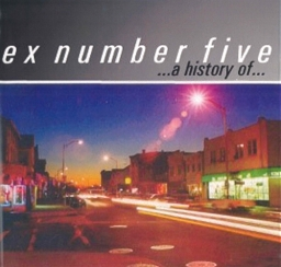 Ex Number Five ... A History Of... Cover Art