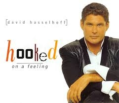 David Hasselhoff Hooked on a Feeling cover art