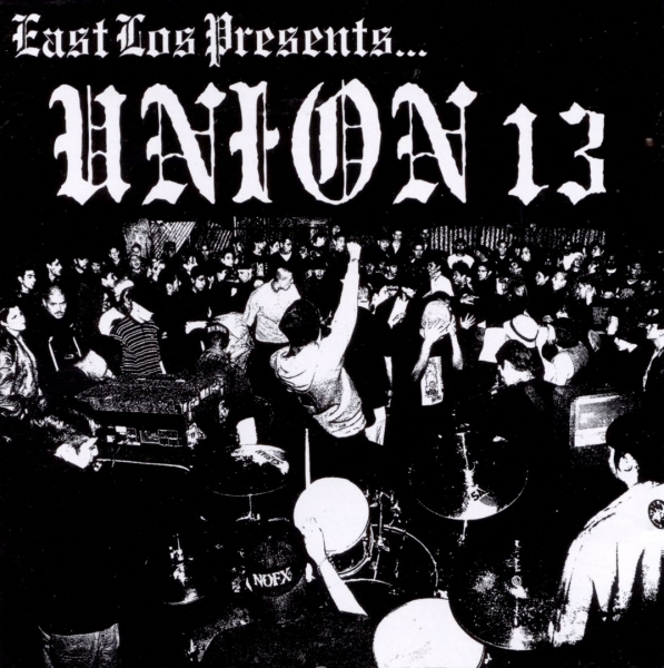 Union 13 East Los Presents... cover art