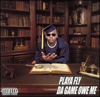 Playa Fly Da Game Owe Me cover art