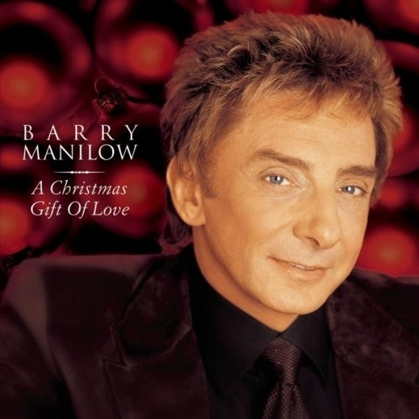 Barry Manilow A Christmas Gift of Love cover art