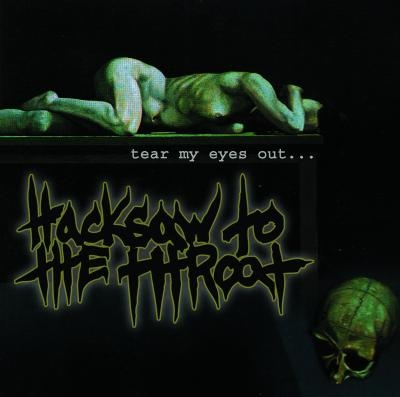Hacksaw to the Throat Tear My Eyes Out... cover art