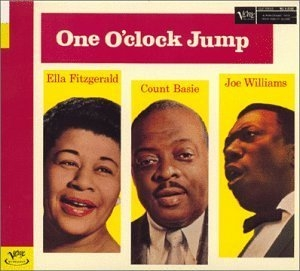 Ella Fitzgerald / Count Basie / Joe Williams One O'Clock Jump Cover Art