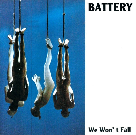 Battery We Won't Fall Cover Art