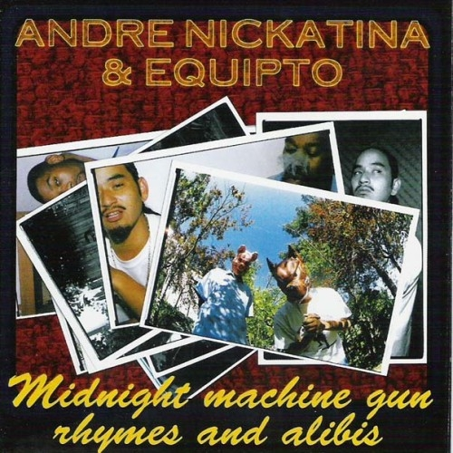 Andre Nickatina & Equipto Midnight Machine Gun Rhymes and Alibis Cover Art
