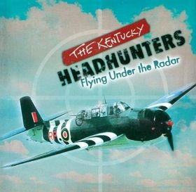 The Kentucky Headhunters Flying Under the Radar Cover Art