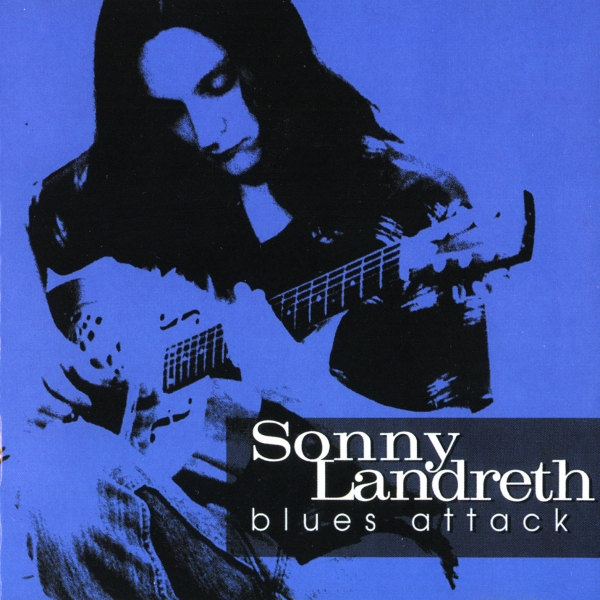 Sonny Landreth Blues Attack cover art