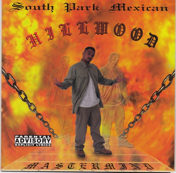 South Park Mexican Hillwood cover art