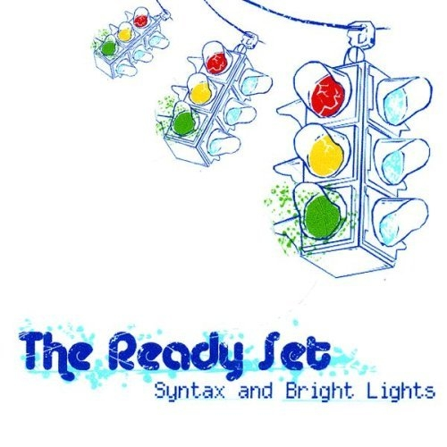 The Ready Set Syntax and Bright Lights Cover Art