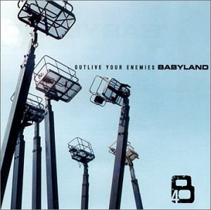 Babyland Outlive Your Enemies Cover Art
