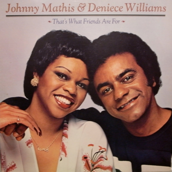 Johnny Mathis & Deniece Williams That's What Friends Are For Cover Art