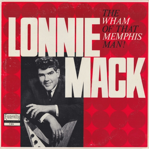Lonnie Mack The Wham of That Memphis Man! cover art