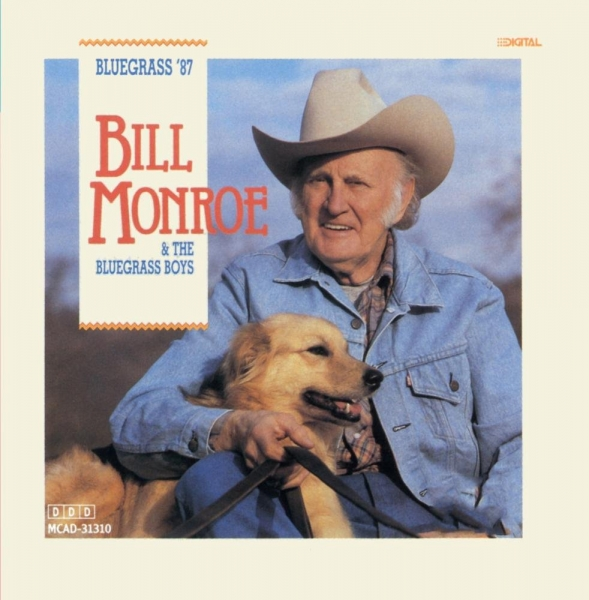 Bill Monroe and The Bluegrass Boys Bluegrass '87 Cover Art
