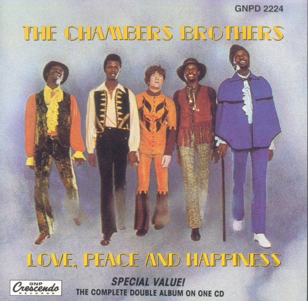 The Chambers Brothers Love, Peace and Happiness / Live at Bill Graham's Fillmore East cover art