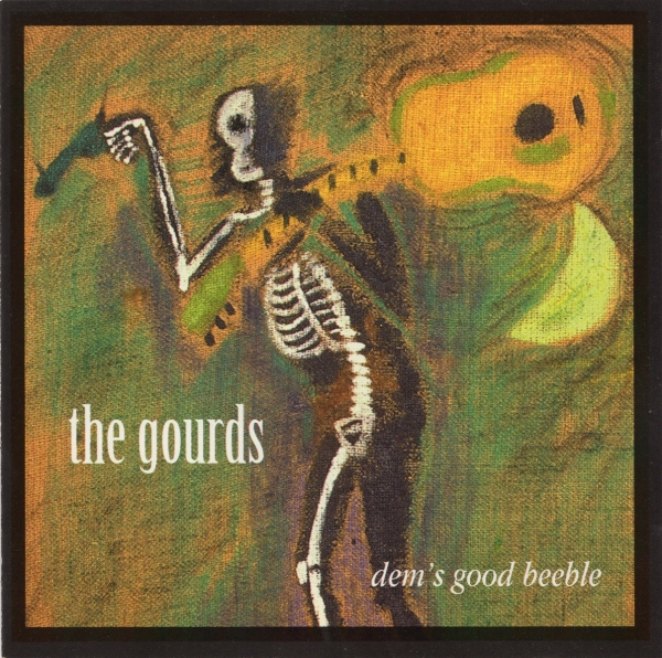 The Gourds Dem's Good Beeble cover art