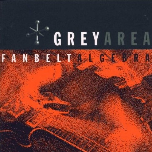 Grey Area Fanbelt Algebra Cover Art