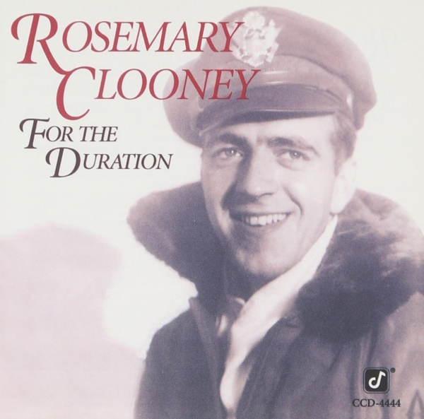 Rosemary Clooney For the Duration cover art