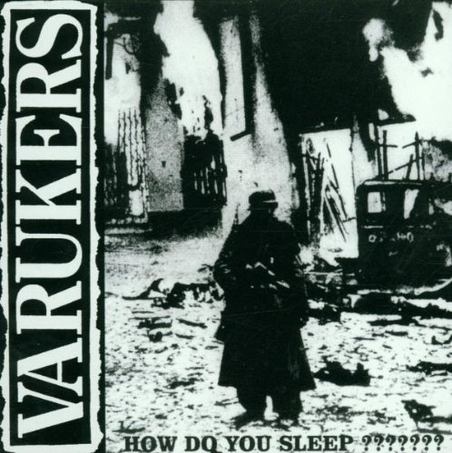 The Varukers How Do You Sleep ??????? cover art