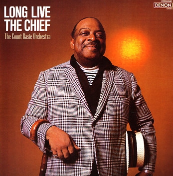 The Count Basie Orchestra Long Live the Chief cover art