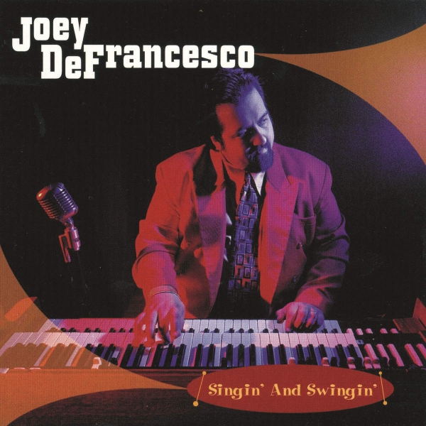 Joey DeFrancesco Singin' and Swingin' cover art