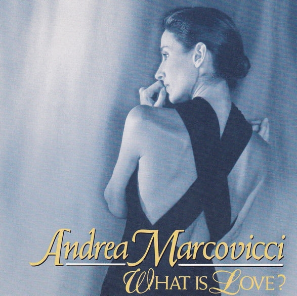 Andrea Marcovicci What Is Love? Cover Art