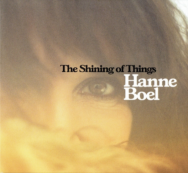 Hanne Boel The Shining of Things cover art