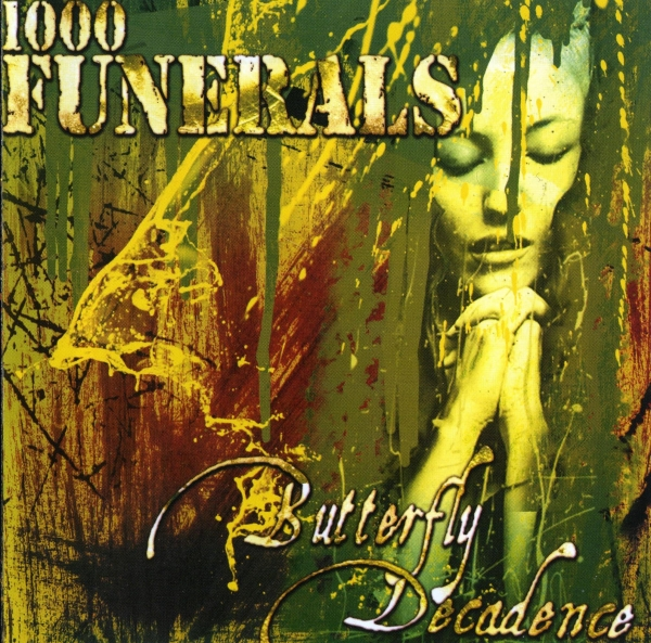 1000 Funerals Butterfly Decadence cover art