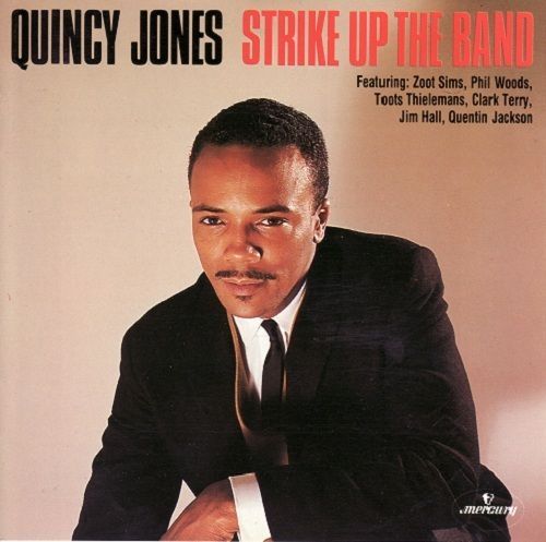 Quincy Jones Strike Up the Band Cover Art