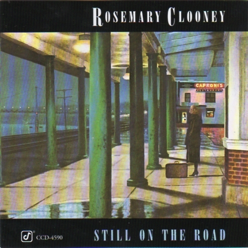 Rosemary Clooney Still on the Road Cover Art