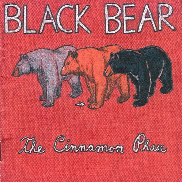 Black Bear The Cinnamon Phase cover art