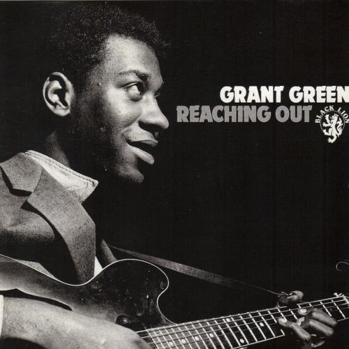 Grant Green Reaching Out Cover Art