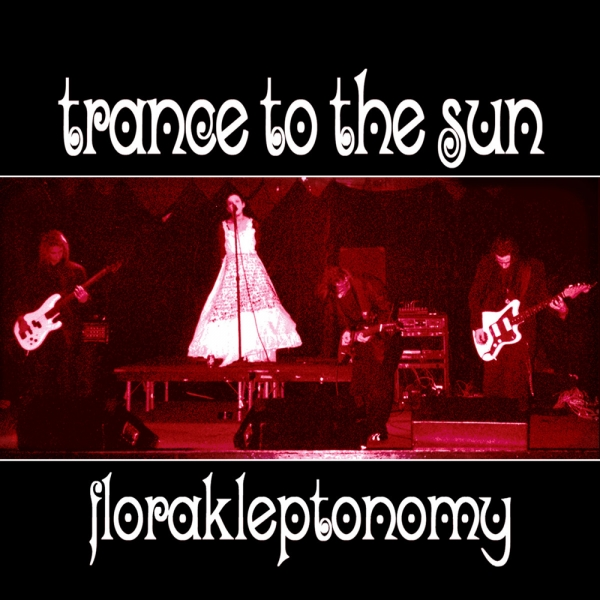 Trance to the Sun Florakleptononomy cover art
