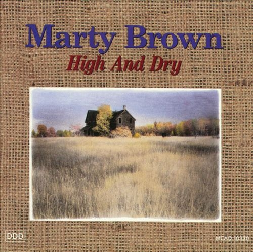 Marty Brown High and Dry Cover Art