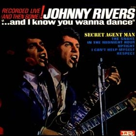Johnny Rivers And I Know You Wanna Dance cover art